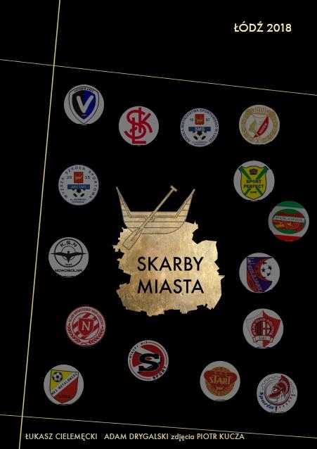 Skarby Miasta - Łódź 2018 okładka