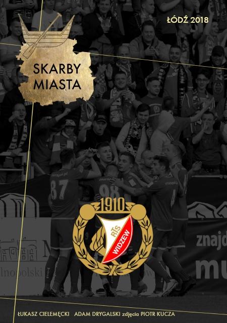 Skarby Miasta - Łódź 2018, okładka Widzew